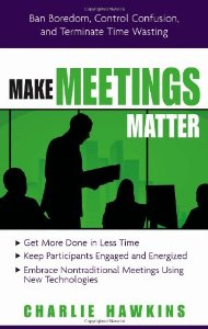 "Cover of ""Make Meetings Matter: Ban Bored..."